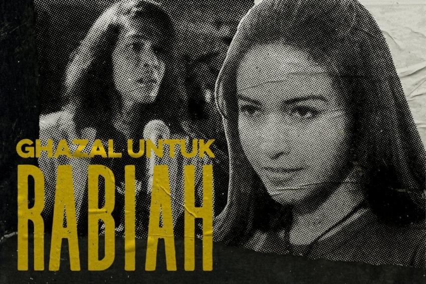 GHAZAL UNTUK RABIAH